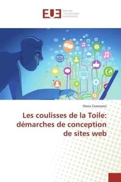 LES COULISSES DE LA TOILE: DEMARCHES DE CONCEPTION DE SITES WEB