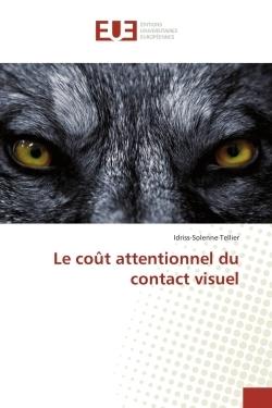 LE COUT ATTENTIONNEL DU CONTACT VISUEL