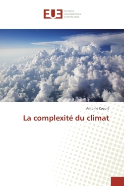 LA COMPLEXITE DU CLIMAT
