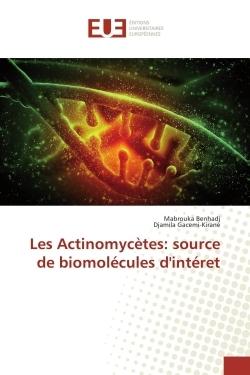 LES ACTINOMYCETES: SOURCE DE BIOMOLECULES D'INTERET