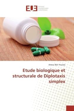 ETUDE BIOLOGIQUE ET STRUCTURALE DE DIPLOTAXIS SIMPLEX