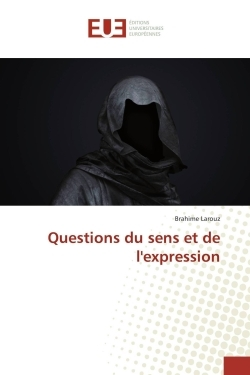 QUESTIONS DU SENS ET DE L'EXPRESSION
