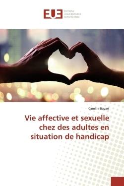 VIE AFFECTIVE ET SEXUELLE CHEZ DES ADULTES EN SITUATION DE HANDICAP