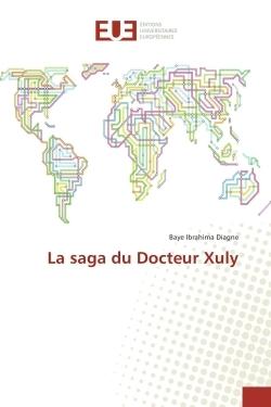 LA SAGA DU DOCTEUR XULY