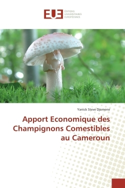 APPORT ECONOMIQUE DES CHAMPIGNONS COMESTIBLES AU CAMEROUN