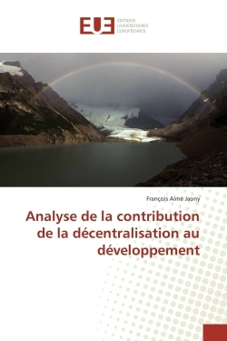 ANALYSE DE LA CONTRIBUTION DE LA DECENTRALISATION AU DEVELOPPEMENT