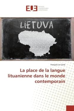 LA PLACE DE LA LANGUE LITUANIENNE DANS LE MONDE CONTEMPORAIN