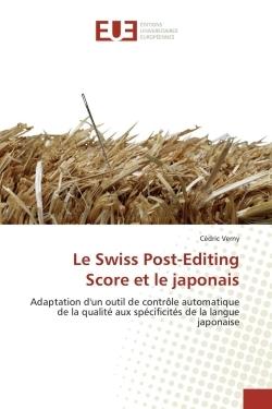 LE SWISS POST-EDITING SCORE ET LE JAPONAIS