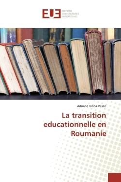 LA TRANSITION EDUCATIONNELLE EN ROUMANIE