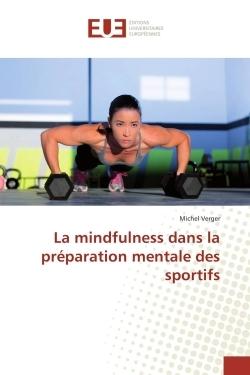 LA MINDFULNESS DANS LA PREPARATION MENTALE DES SPORTIFS