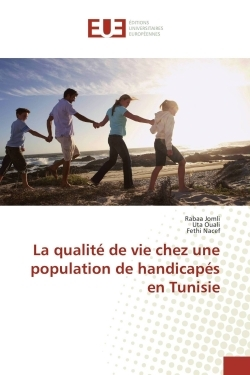 LA QUALITE DE VIE CHEZ UNE POPULATION DE HANDICAPES EN TUNISIE