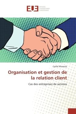 ORGANISATION ET GESTION DE LA RELATION CLIENT