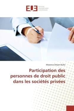 PARTICIPATION DES PERSONNES DE DROIT PUBLIC DANS LES SOCIETES PRIVEES