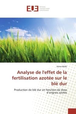ANALYSE DE L'EFFET DE LA FERTILISATION AZOTEE SUR LE BLE DUR