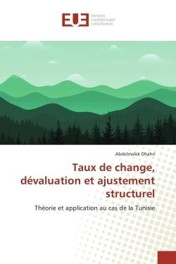 TAUX DE CHANGE, DEVALUATION ET AJUSTEMENT STRUCTUREL