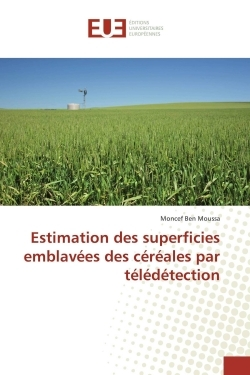 ESTIMATION DES SUPERFICIES EMBLAVEES DES CEREALES PAR TELEDETECTION