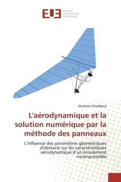 L'AERODYNAMIQUE ET LA SOLUTION NUMERIQUE PAR LA METHODE DES PANNEAUX