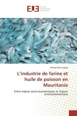 L'INDUSTRIE DE FARINE ET HUILE DE POISSON EN MAURITANIE