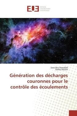 GENERATION DES DECHARGES COURONNES POUR LE CONTROLE DES ECOULEMENTS