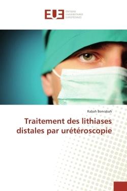 TRAITEMENT DES LITHIASES DISTALES PAR URETEROSCOPIE