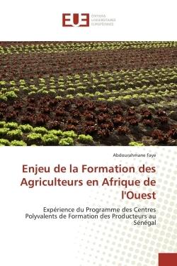 ENJEU DE LA FORMATION DES AGRICULTEURS EN AFRIQUE DE L'OUEST