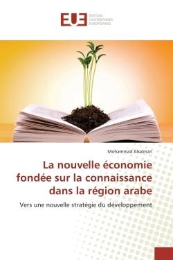 LA NOUVELLE ECONOMIE FONDEE SUR LA CONNAISSANCE DANS LA REGION ARABE