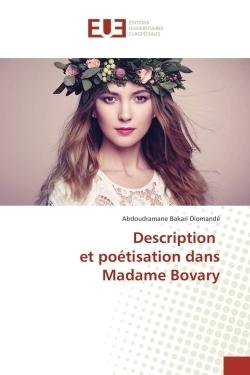 DESCRIPTION ET POETISATION DANS MADAME BOVARY