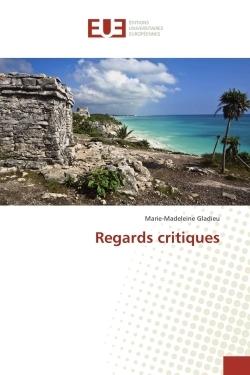 REGARDS CRITIQUES
