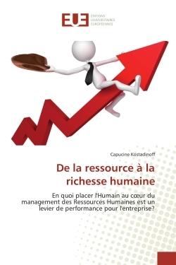 DE LA RESSOURCE A LA RICHESSE HUMAINE