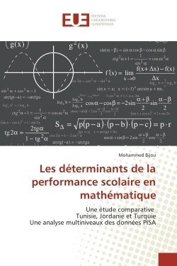 LES DETERMINANTS DE LA PERFORMANCE SCOLAIRE EN MATHEMATIQUE