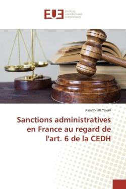 SANCTIONS ADMINISTRATIVES EN FRANCE AU REGARD DE L'ART. 6 DE LA CEDH