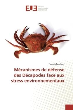 MECANISMES DE DEFENSE DES DECAPODES FACE AUX STRESS ENVIRONNEMENTAUX