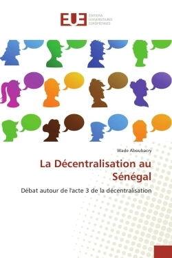 LA DECENTRALISATION AU SENEGAL