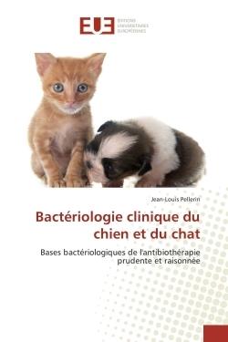BACTERIOLOGIE CLINIQUE DU CHIEN ET DU CHAT