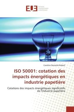 ISO 50001: COTATION DES IMPACTS ENERGETIQUES EN INDUSTRIE PAPETIERE