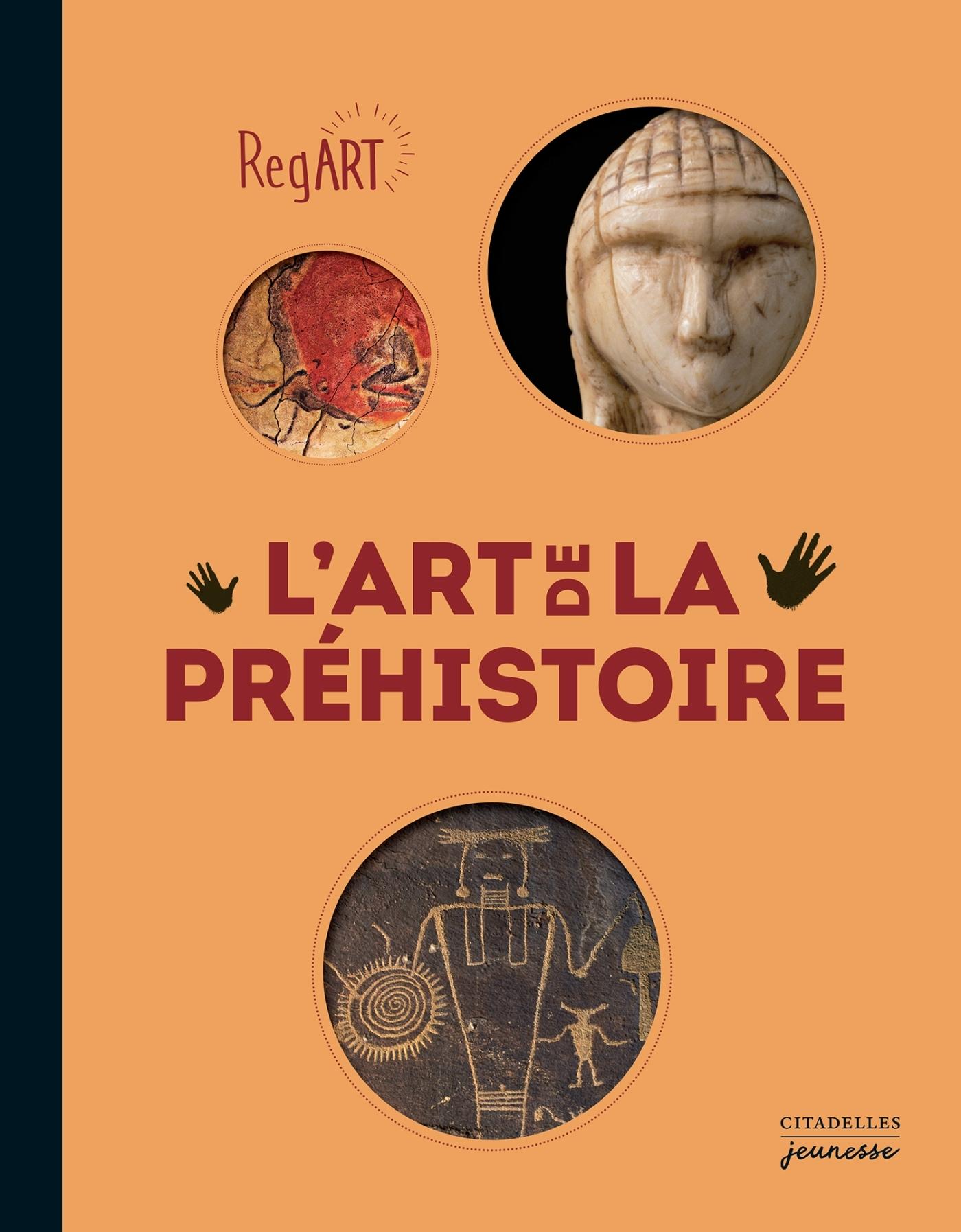 REGART - L'ART DE LA PREHISTOIRE