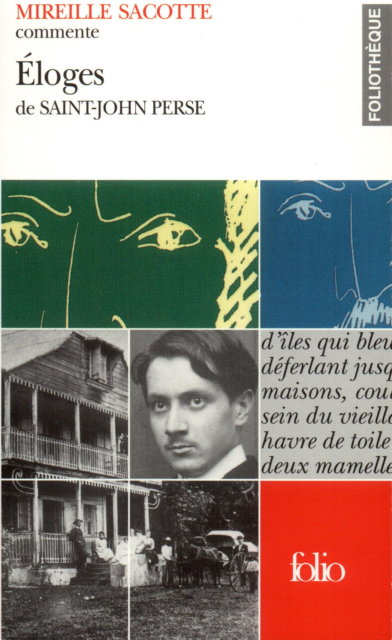 """""""ELOGES"""" ET """"LA GLOIRE DES ROIS"""" DE SAINT-JOHN PERSE"""