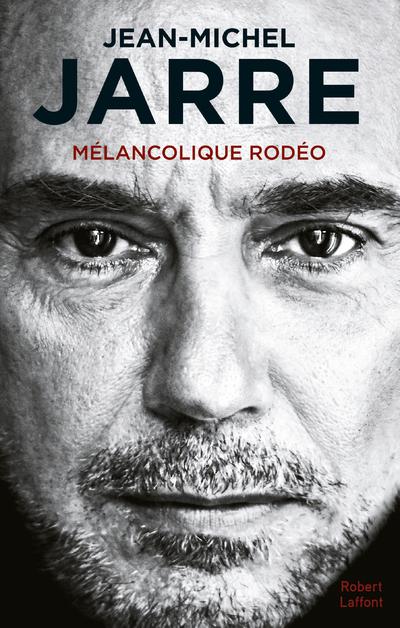 MELANCOLIQUE RODEO