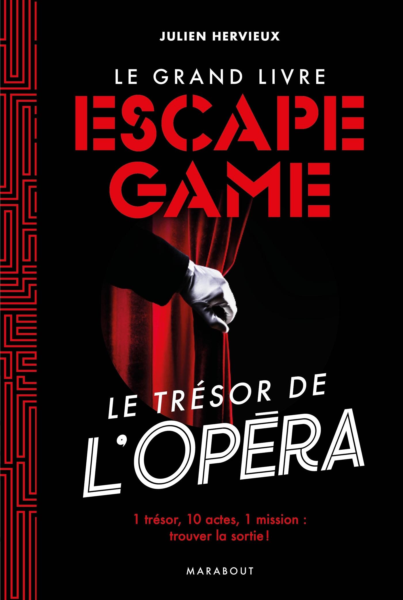 LE GRAND LIVRE DE L'ESCAPE GAME - DISPARITION A L'OPERA