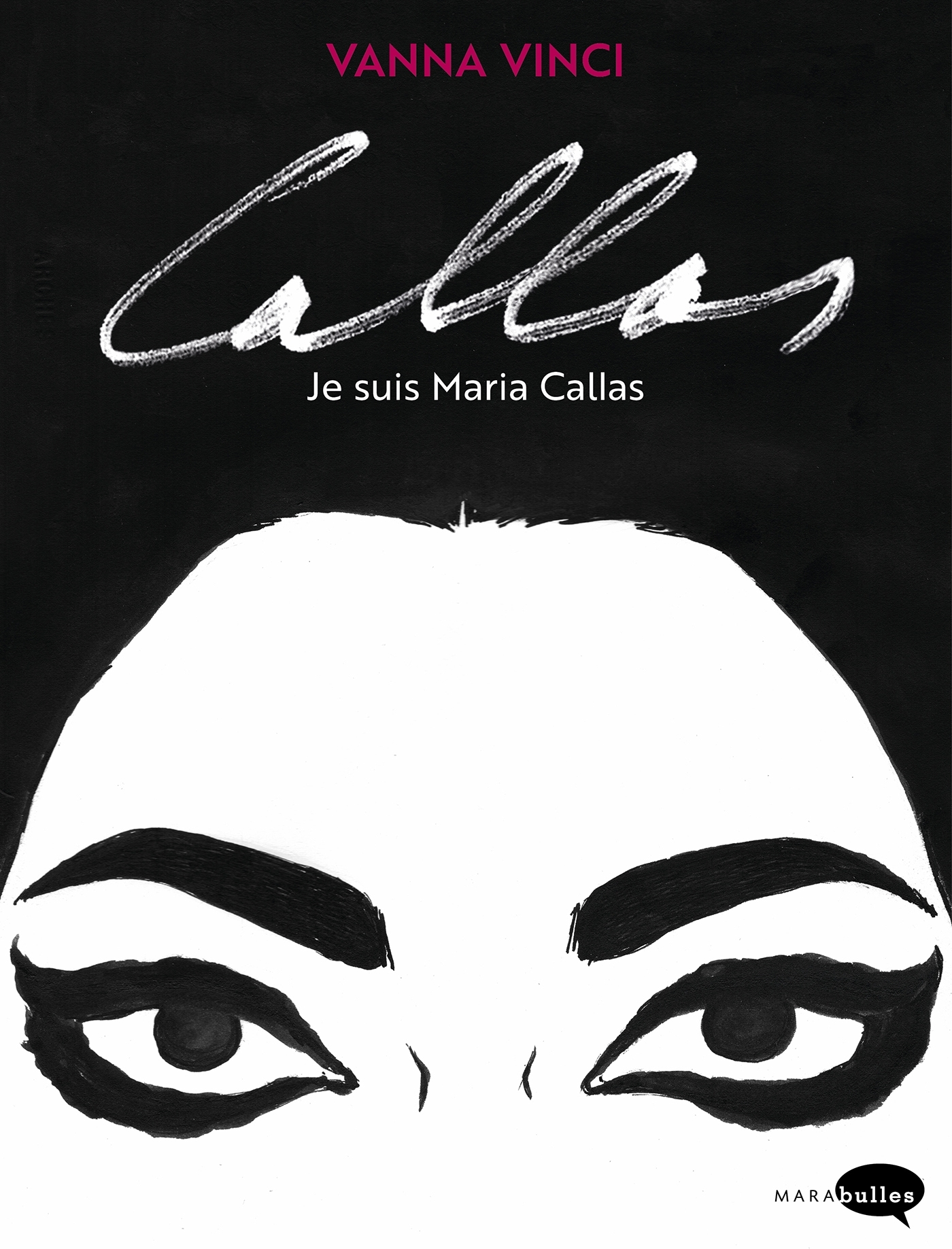 CALLAS, JE SUIS MARIAS CALLAS