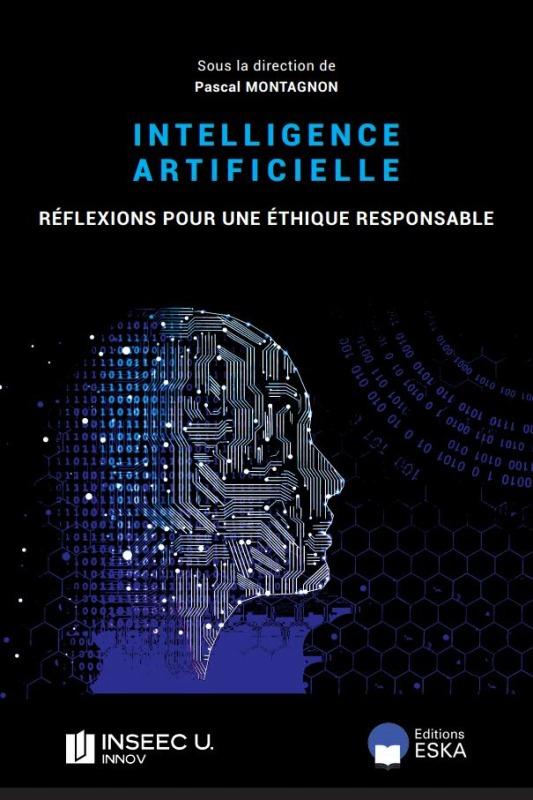 L'INTELLIGENCE ARTIFICIELLE - REFLEXION POUR UNE ETHIQUE RESPONSABLE