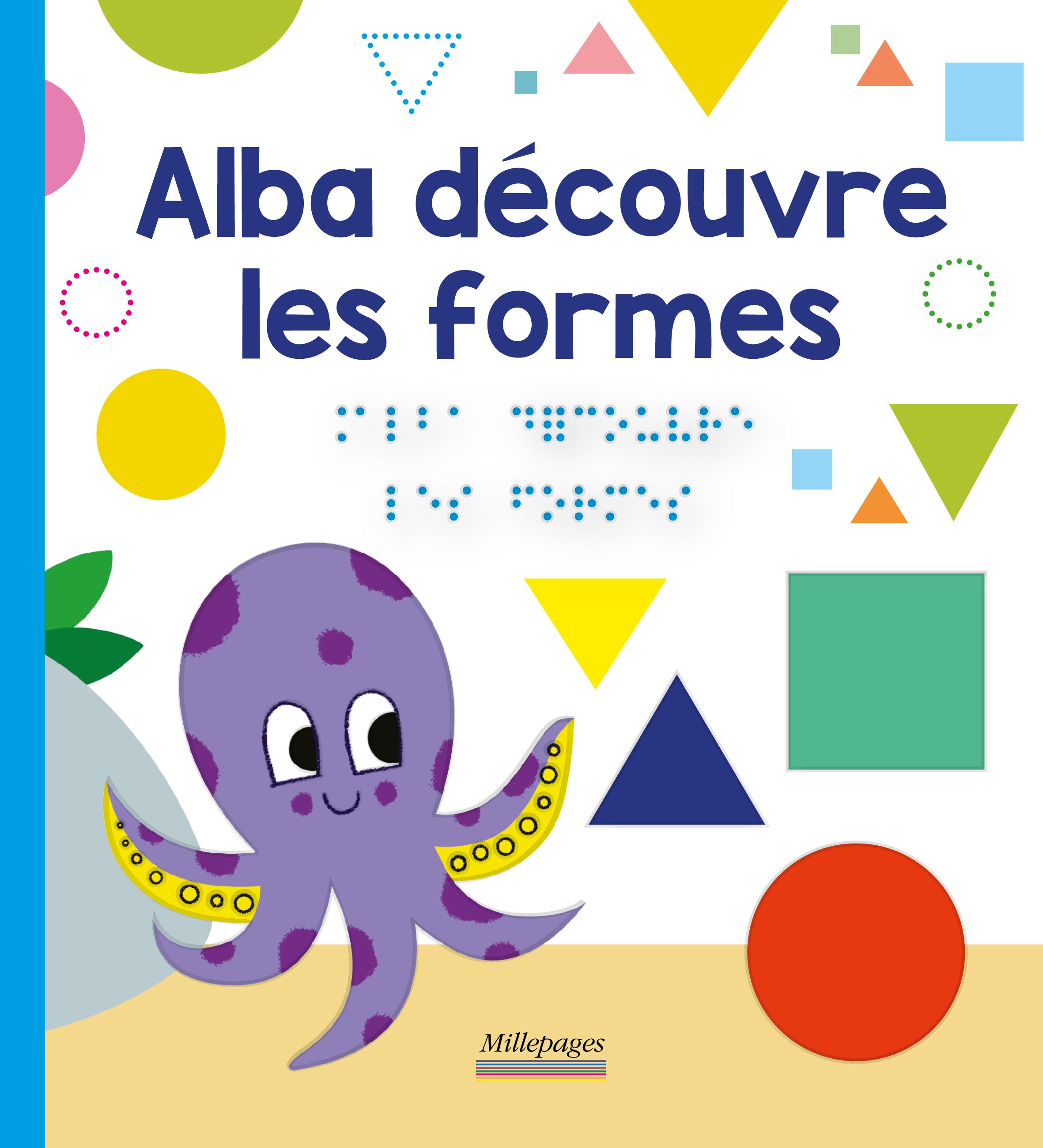 ALBA DECOUVRE LES FORMES