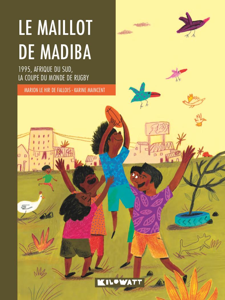 LE MAILLOT DE MADIBA - 1995, AFRIQUE DU SUD, LA COUPE DU MONDE DE RUGBY