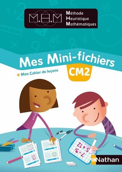 METHODE HEURISTIQUE DE MATHEMATIQUES - MES MINI-FICHIERS + MON CAHIER DE LECONS CM2