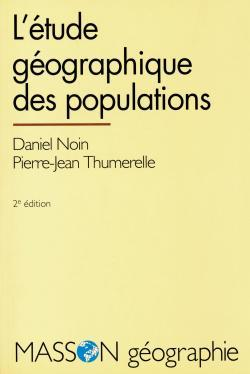 L'ETUDE GEOGRAPHIQUE DES POPULATIONS