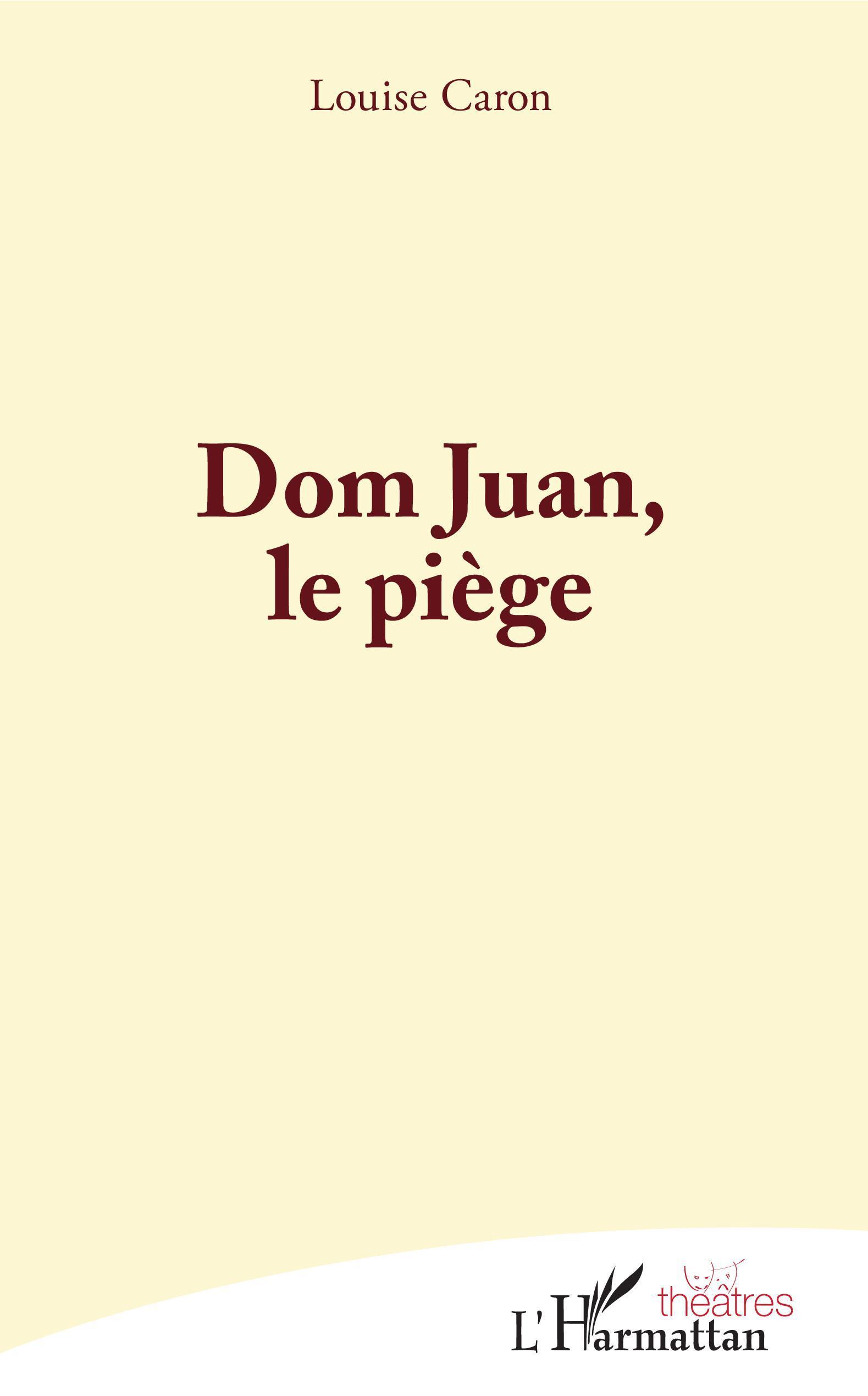 DOM JUAN, LE PIEGE