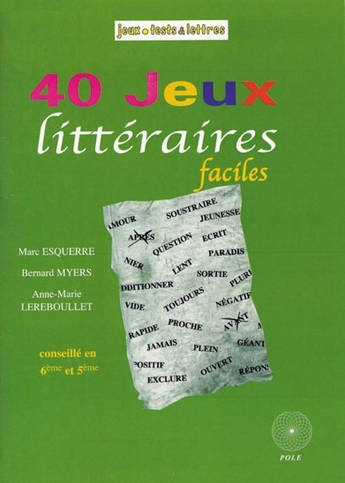 40 JEUX LITTERAIRES FACILES