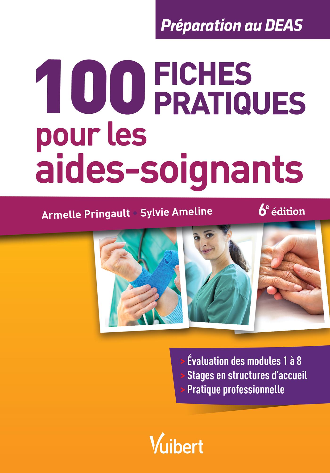 100 FICHES PRATIQUES POUR LES AIDES-SOIGNANTS 6ED
