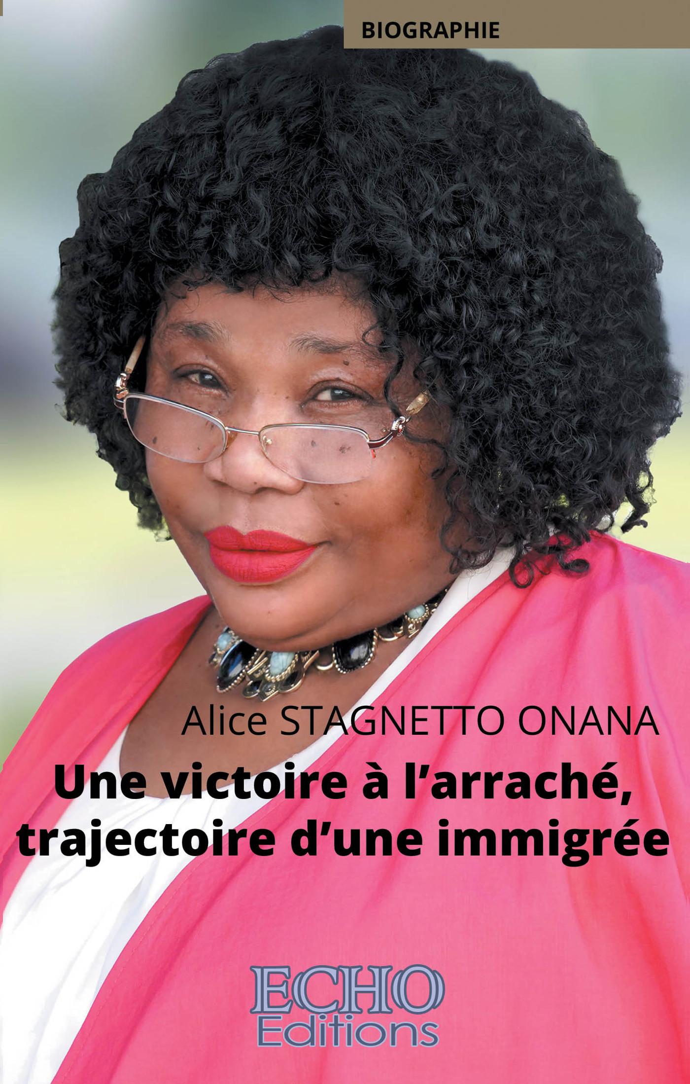 UNE VICTOIRE A L'ARRACHE, TRAJECTOIRE D'UNE IMMIGREE