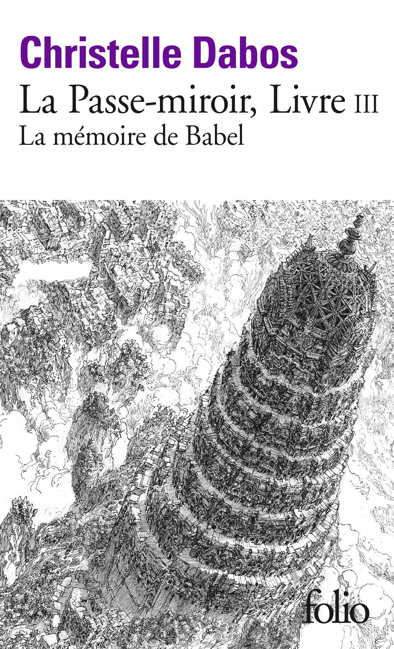 LA PASSE-MIROIR, III : LA MEMOIRE DE BABEL